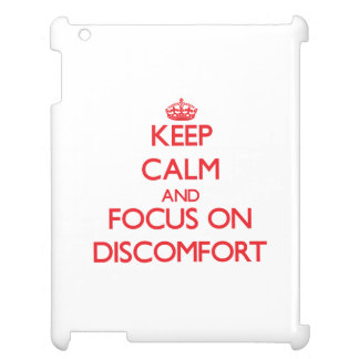 Keep Calm and focus on Discomfort iPad Case