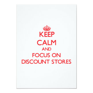 Keep Calm and focus on Discount Stores Custom Invites