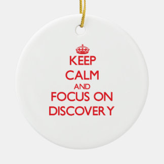 Keep Calm and focus on Discovery Christmas Tree Ornament
