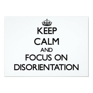 Keep Calm and focus on Disorientation Custom Announcement
