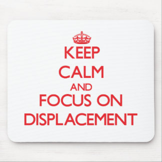 Keep Calm and focus on Displacement Mousepad