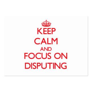Keep Calm and focus on Disputing Business Card