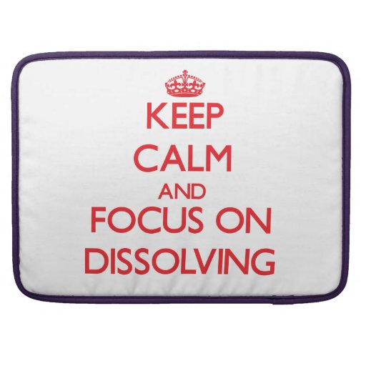 Keep Calm and focus on Dissolving MacBook Pro Sleeves