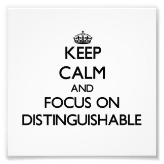 Keep Calm and focus on Distinguishable Photograph