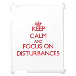 Keep Calm and focus on Disturbances iPad Cover
