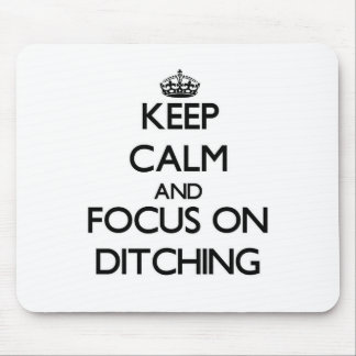 Keep Calm and focus on Ditching Mouse Pad