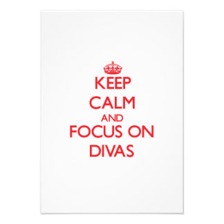 Keep Calm and focus on Divas Personalized Invites