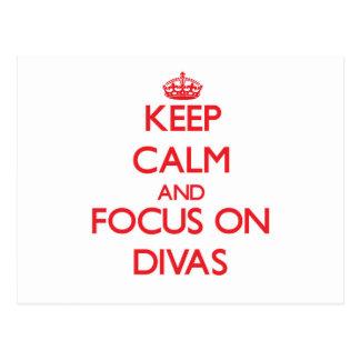 Keep Calm and focus on Divas Post Cards