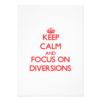 Keep Calm and focus on Diversions Personalized Invites