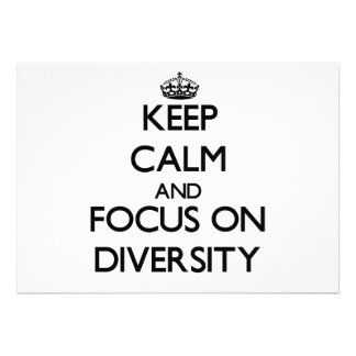 Keep Calm and focus on Diversity Invite
