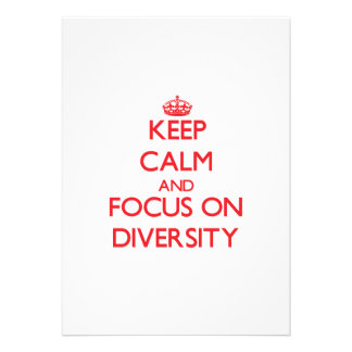 Keep Calm and focus on Diversity Personalized Announcement