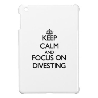 Keep Calm and focus on Divesting iPad Mini Cover