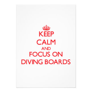 Keep Calm and focus on Diving Boards Personalized Invitations