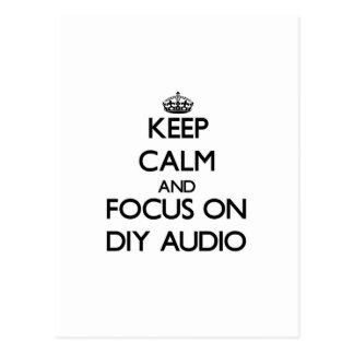Keep calm and focus on Diy Audio Postcard