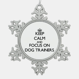 Keep Calm and focus on Dog Trainers Ornament