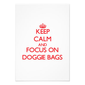 Keep Calm and focus on Doggie Bags Invites