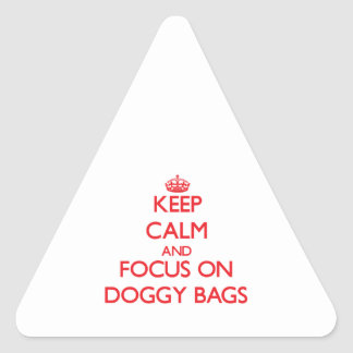 Keep Calm and focus on Doggy Bags Sticker