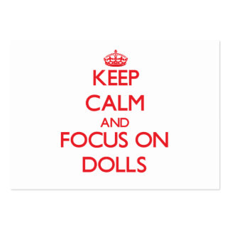 Keep Calm and focus on Dolls Business Card Templates