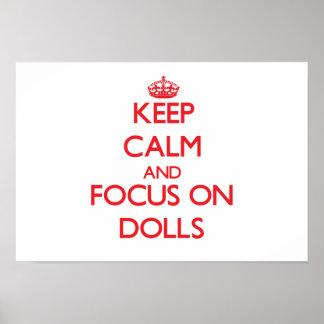 Keep Calm and focus on Dolls Print