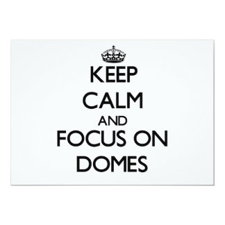 Keep Calm and focus on Domes Personalized Invites