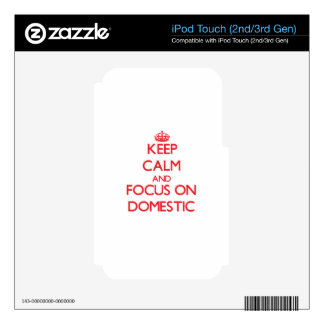 Keep Calm and focus on Domestic Decal For iPod Touch 2G