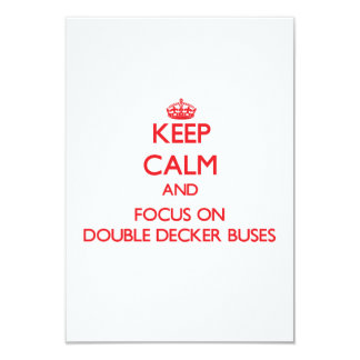 Keep Calm and focus on Double-Decker Buses 3.5x5 Paper Invitation Card