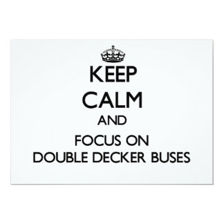 Keep Calm and focus on Double Decker Buses 5x7 Paper Invitation Card
