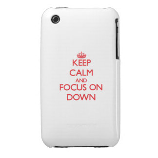 Keep Calm and focus on Down iPhone 3 Cases
