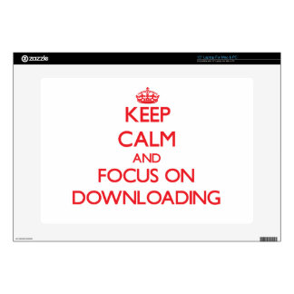 Keep Calm and focus on Downloading Laptop Skins