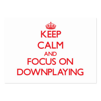 Keep Calm and focus on Downplaying Large Business Cards (Pack Of 100)