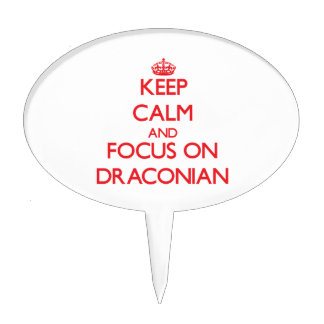 Keep Calm and focus on Draconian Cake Toppers