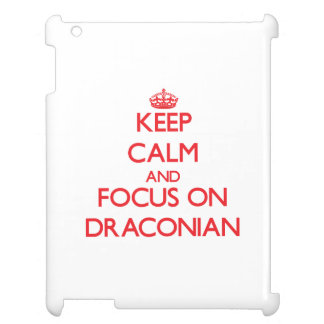 Keep Calm and focus on Draconian iPad Cover