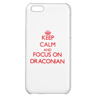 Keep Calm and focus on Draconian iPhone 5C Cover
