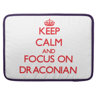 Keep Calm and focus on Draconian MacBook Pro Sleeves