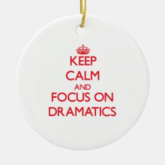 Keep Calm and focus on Dramatics Christmas Tree Ornaments