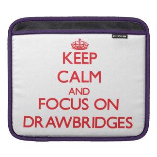 Keep Calm and focus on Drawbridges iPad Sleeves