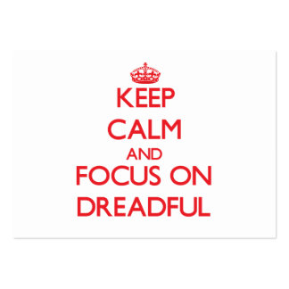 Keep Calm and focus on Dreadful Business Cards