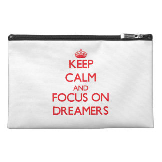 Keep Calm and focus on Dreamers Travel Accessories Bag