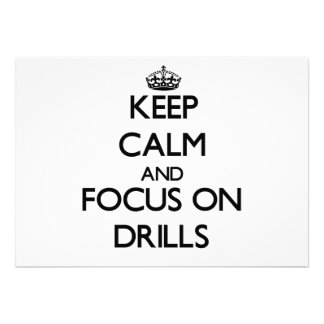 Keep Calm and focus on Drills Custom Announcement