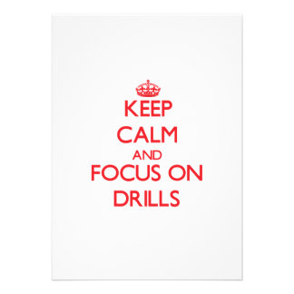 Keep Calm and focus on Drills Invitation