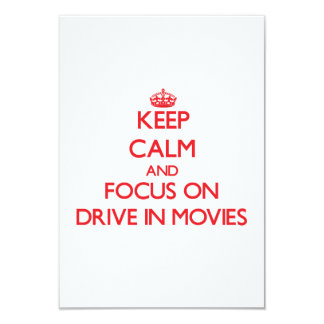 Keep Calm and focus on Drive-In Movies 3.5x5 Paper Invitation Card