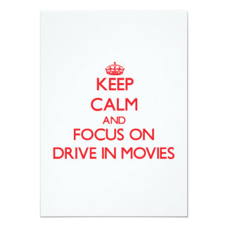 Keep Calm and focus on Drive-In Movies 5x7 Paper Invitation Card