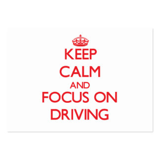 Keep Calm and focus on Driving Large Business Cards (Pack Of 100)