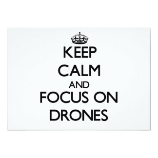 Keep Calm and focus on Drones 5x7 Paper Invitation Card