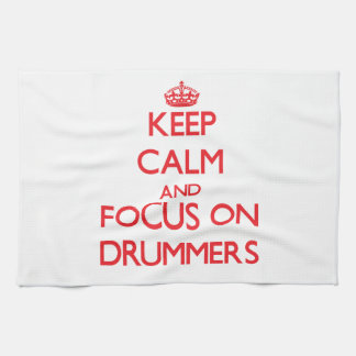 Keep Calm and focus on Drummers Towel