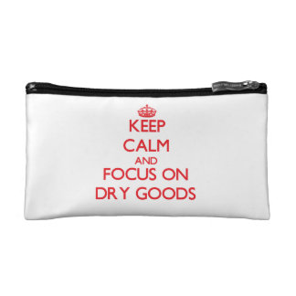 Keep Calm and focus on Dry Goods Makeup Bags