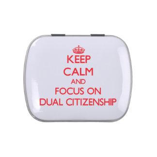 Keep Calm and focus on Dual Citizenship Candy Tin