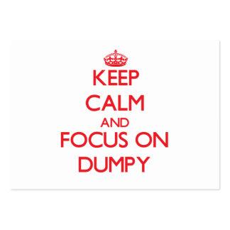 Keep Calm and focus on Dumpy Business Card