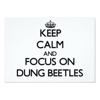 Keep calm and focus on Dung Beetles 5x7 Paper Invitation Card