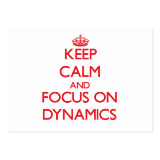 Keep Calm and focus on Dynamics Business Card